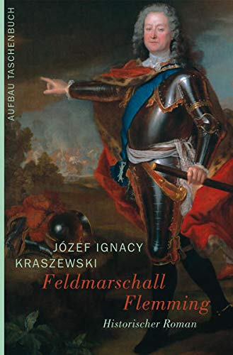 Feldmarschall Flemming: historischer Roman