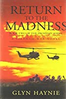 Return To The Madness: A Vietnam War Novel (Promises to the Fallen)