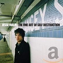 Fine Art of Self Destruction - Deluxe
