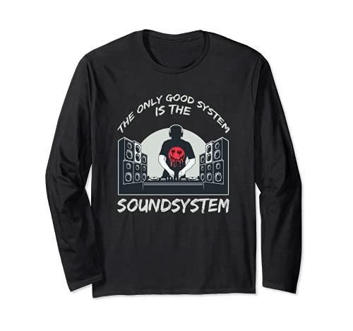 Le seul bon système est un système de son Tekno Deejay DJ Manche Longue