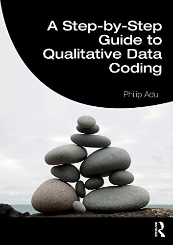 A Step-by-Step Guide to Qualitative Data Coding