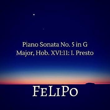 Piano Sonata No. 5 in G Major, Hob. XVI: 11: I. Presto
