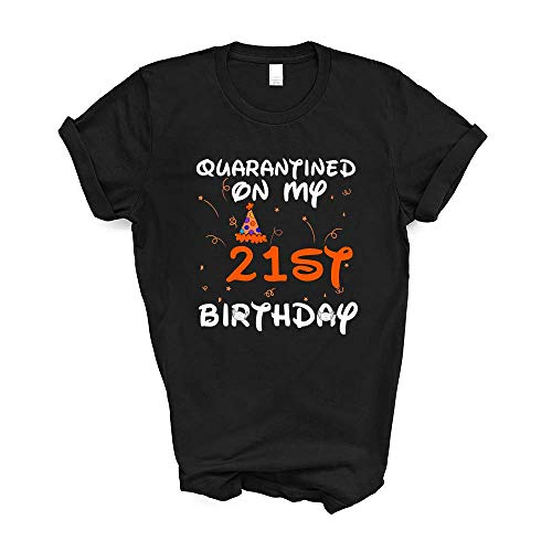 Quarantined On My 21st Birthday Born in 1999 Social Distancing Bday Top Birthday Gift 2020 T-Shirt