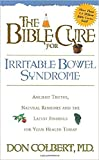 The Bible Cure for Irrritable Bowel Syndrome: Ancient...