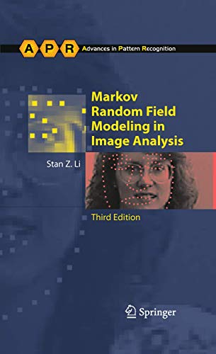 Compare Textbook Prices for Markov Random Field Modeling in Image Analysis Advances in Computer Vision and Pattern Recognition 3rd Edition ISBN 9781848002784 by Li, Stan Z.