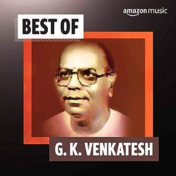 Best of G. K. Venkatesh