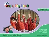 Jolly Music Big Book: Beginners
