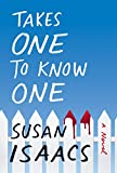 Takes One to Know One: A Novel (English Edition)