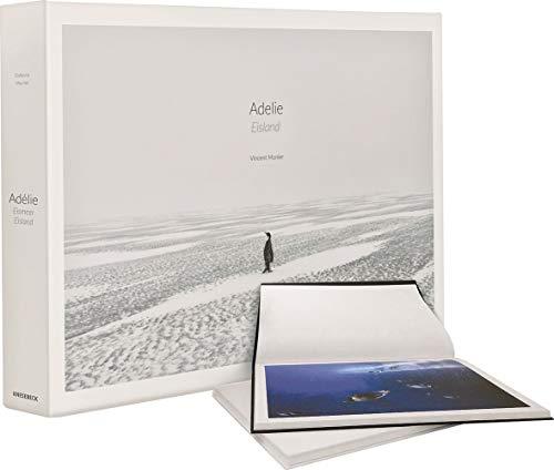 Adelie: Eismeer – Eisland: An Land und unter Wasser in der Antarktis (Bildband Pinguine, Robben, Seelöwen)