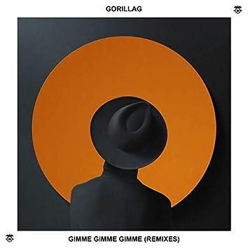 Gimme Gimme Gimme (Remixes)