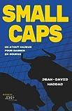 Small caps - Un atout majeur pour gagner en bourse