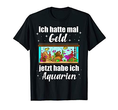 Aquaristik, Aquarianer und Aquarium Liebhaber Geschenk Idee T-Shirt