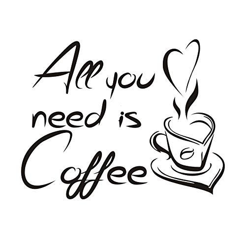Pegatinas de pared con citas, arte de tatuajes en la pared, letras de la taza de café, todo lo que necesitas es citas de café 74x58cm