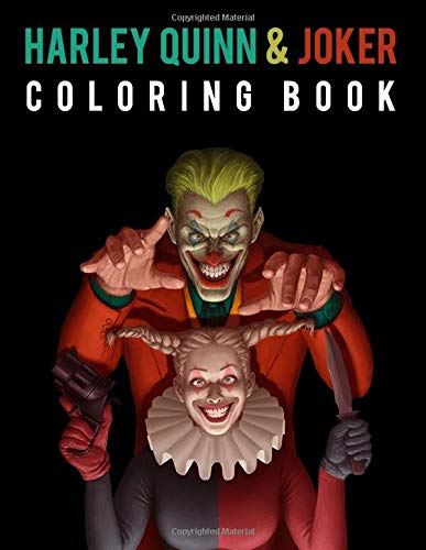 Harley Quinn and Joker: Coloring Book for Kids and Adults with Fun | 70 + designs - 8.5x 11 | Easy & Relaxing Coloring Pages