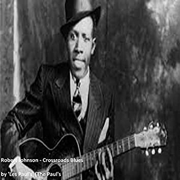 Robert Johnson Crossroads Blues