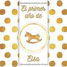 El primer año de Elsa: El álbum de mi bebé (Spanish Edition)