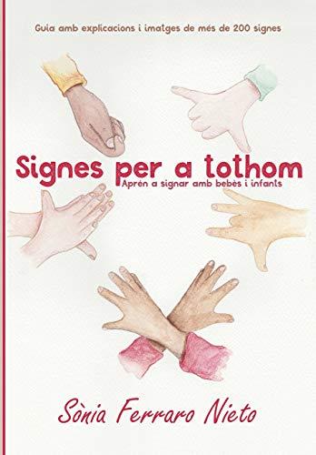 Signes per a tothom: Aprèn a signar amb bebès i infants