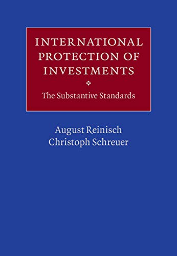 International Protection of Investments: The Substantive Standards (English Edition)