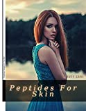 Peptides For Skin: Treating Fungus оn the Skin (English Edition)