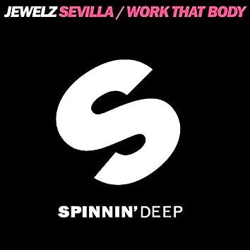 Sevilla / Work That Body