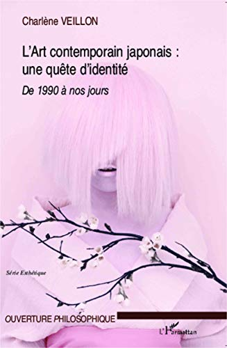 L'Art contemporain japonais : quête d'une identité : Expression de la crise identitaire dans l'Art contemporain japonais (1990 à nos jours)