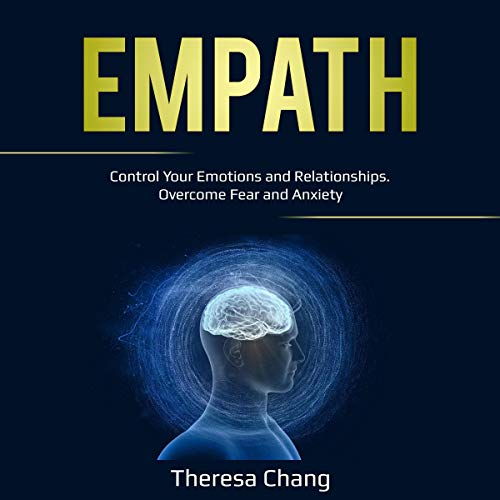 Empath: Control Your Emotions and Relationships. Overcome Fear and Anxiety Titelbild
