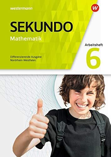 Sekundo - Mathematik für differenzierende Schulformen - Ausgabe 2018 für Nordrhein-Westfalen: Arbeitsheft mit Lösungen 6