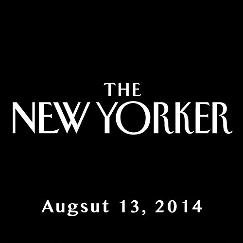 The New Yorker, August 11th & 18th 2014: Part 2 (Malcolm Gladwell, Dana Goodyear, Claudia Roth Pierpont) cover art