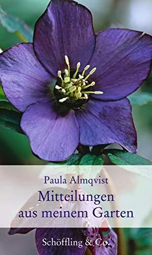 Mitteilungen aus meinem Garten (Gartenbücher - Garten-Geschenkbücher): Gartenkolumnen