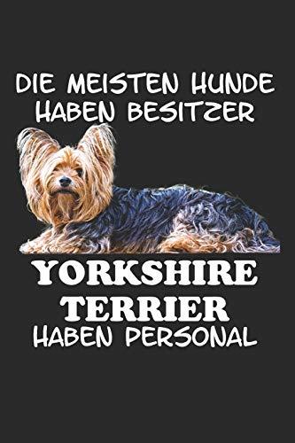 Die meisten Hunde haben Besitzer Yorkshire Terrier haben Personal: Taschenkalender für Sept. 2019 bis Dezember 2020 A5 Terminplaner Wochenplaner ... Yorkie Yorkshire Terrier Hunde Hunderasse