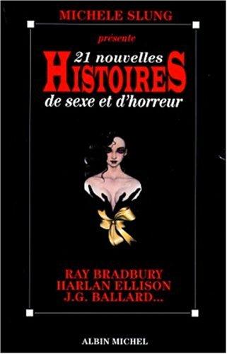 21 Nouvelles Histoires de Sexe et d'Horreur