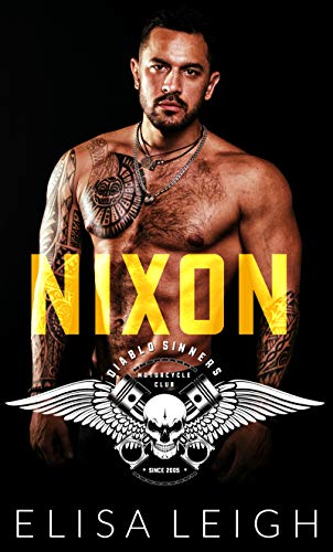 Nixon: An Older Man Younger Woman Romance (Diablo Sinners MC Book 1)