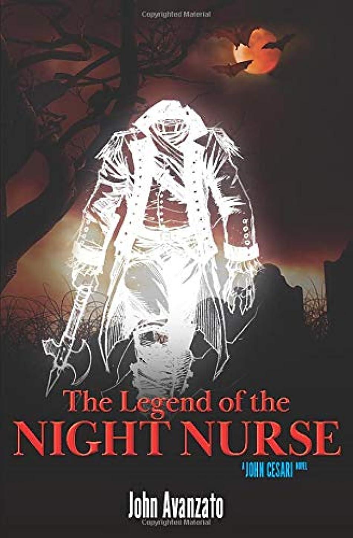 遊びますマートリングレットThe Legend of the Night Nurse (John Cesari Book Series)