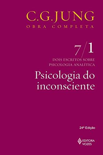 Psicologia do inconsciente (Obras completas de Carl Gustav Jung)