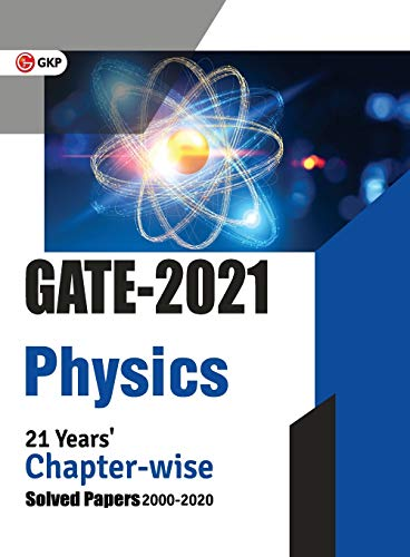 GATE Physics - 21 Years Chapter-wise Solved Papers (2000-2020)