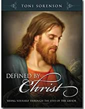 By Toni Sorenson - Defined By Christ: Seeing Yourself through the Eyes of the Savior (2014-02-18) [Paperback]