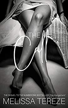 The Call (Another Love Book 2) by [Melissa Tereze]