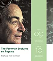 The Feynman Lectures on Physics Vol 9& Vol 10