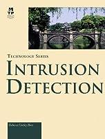Intrusion Detection (Macmillan Technology Series.)