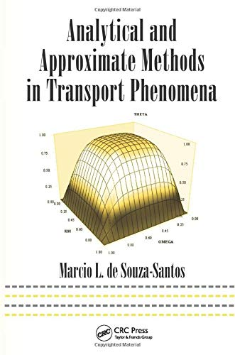 Analytical and Approximate Methods in Transport Phenomena (Mechanical Engineering)