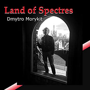 Land of Spectres