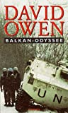 Balkan-Odyssee - David Owen
