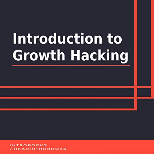Introduction to Growth Hacking cover art