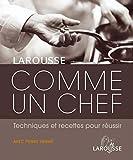 Comme un chef - Larousse - 11/10/2006