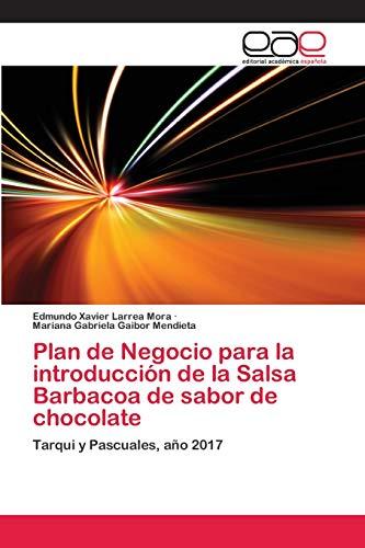 Plan de Negocio para la introducción de la Salsa Barbacoa de sabor de chocolate