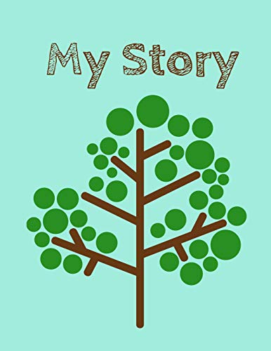 My Story: 120 Page Lined Genealogy Prompt Journal for You & Your Relatives with Blank Family Trees
