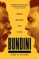 Bundini: Don't Believe The Hype