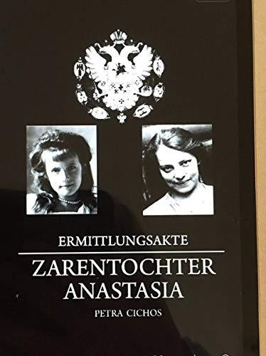 Ermittlungsakte Zarentochter Anastasia: Anna Anderson