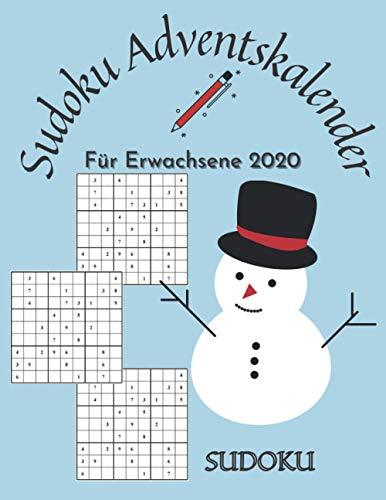 Sudoku Adventskalender für Erwachsene 2020: Ein Weihnachtskalender voller Rätsel für Erwachsene und Senioren- Beschäftigung für die schöne Adventszeit