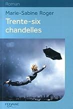 "<a href=""/node/36385"">Trente-six chandelles</a>"
